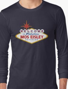 What Happens in Mos Eisley Long Sleeve T-Shirt
