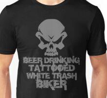 Beer Drinking Tattooed White Trash Biker Unisex T-Shirt