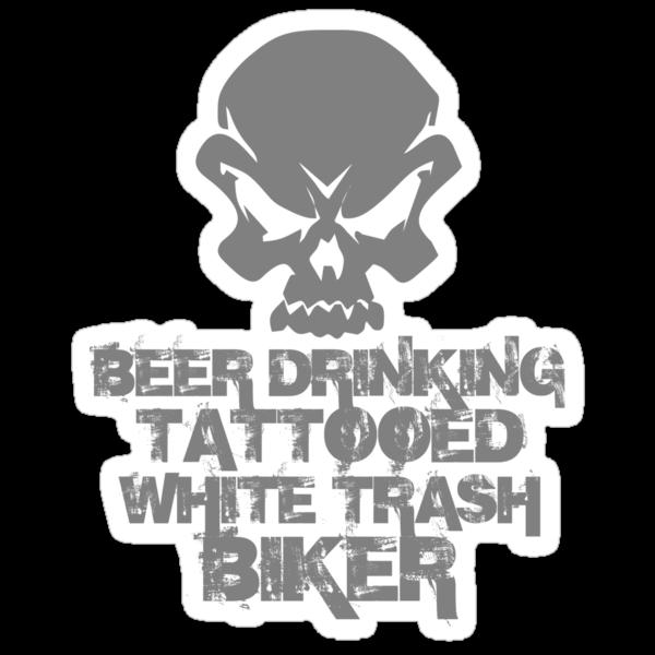 Beer drinking tattooed white trash biker stickers by for Tattooed white trash t shirt