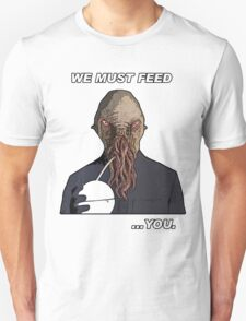 Feed the Ood T-Shirt