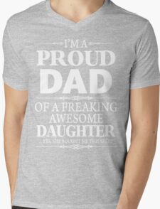 I'm A Proud Dad Of A Freaking Awesome Daughter Mens V-Neck T-Shirt