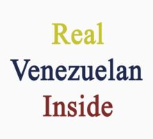 Real Venezuelan Inside by supernova23