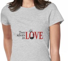Swan Queen - Two idiots in love Womens Fitted T-Shirt