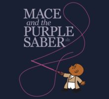 Mace and the Purple Saber Baby Tee