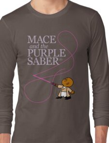 Mace and the Purple Saber Long Sleeve T-Shirt