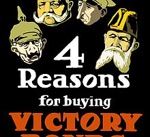 4 Reasons For Buying Victory Bonds -- WWI by warishellstore