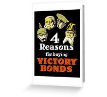 4 Reasons For Buying Victory Bonds -- WWI Greeting Card