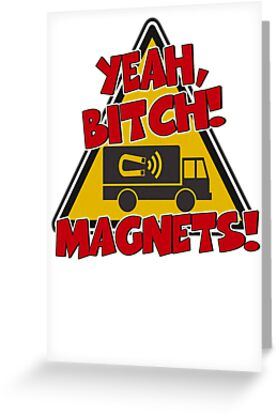 Breaking Bad Inspired - Yeah, Bitch! Magnets! - Jesse Pinkman Magnets - Magnet Truck - Walter White - Heisenberg by traciv