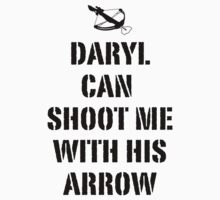 Daryl can shoot me by bellamorte1