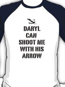 Daryl can shoot me T-Shirt