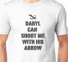 Daryl can shoot me Unisex T-Shirt