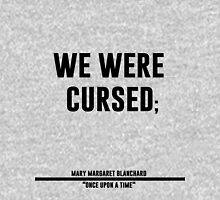 we were cursed Womens Fitted T-Shirt