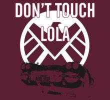 Shield, Don't touch Lola T-Shirt