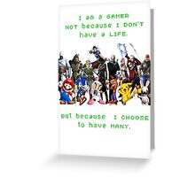 I am a GAMER Greeting Card