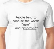 Television - the words 'new' and 'improved' Unisex T-Shirt