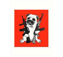 BAD dog – armed pug Art Print
