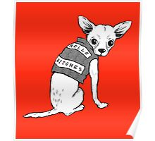 BAD dog – biker chihuahua Poster