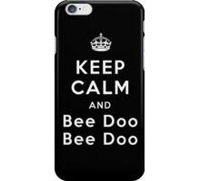 Keep Calm and Bee Doo Bee Doo iPhone Case/Skin