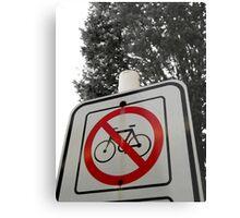 No Bicycles Metal Print