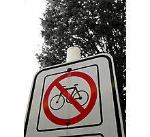 No Bicycles Photographic Print