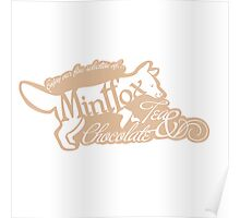 Mintfox Poster Tea and Chocolate (brown white version) Poster