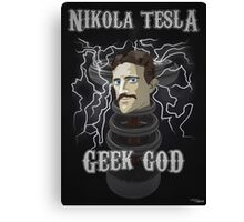 Nikola Tesla: Geek God Canvas Print