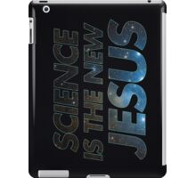 Science is the new Jesus iPad Case/Skin