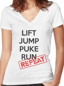 Lift, Jump, Puke, Run - REPEAT Women's Fitted V-Neck T-Shirt
