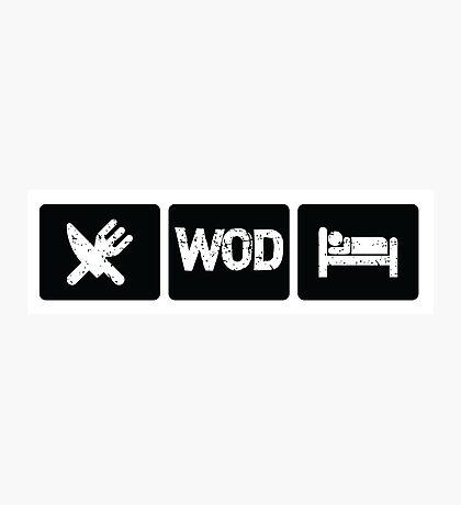 Eat - WOD - Sleep Photographic Print