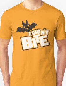 I won't bite T-Shirt