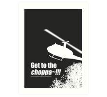 Quotes and quips - Choppa~ - dark Art Print