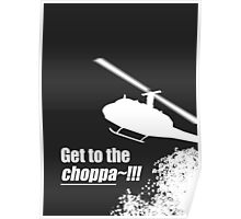 Quotes and quips - Choppa~ - dark Poster