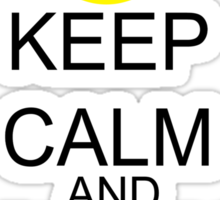 Keep Calm And Love Me To The Moon & Back Sticker