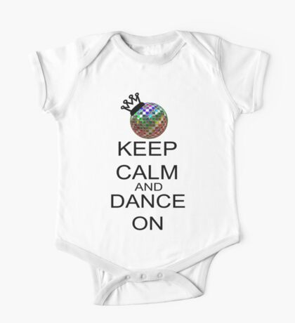 Keep Calm And Dance On One Piece - Short Sleeve