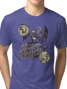 The Prank Call of Cthulhu Tri-blend T-Shirt