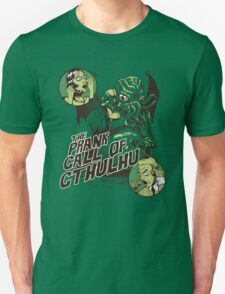 The Prank Call of Cthulhu T-Shirt