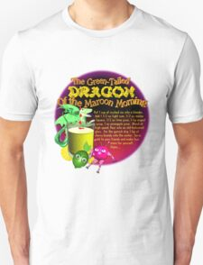Green Tailed Dragon adult cocktail drink  Unisex T-Shirt