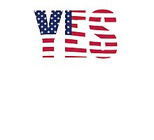 YES American flag Photographic Print