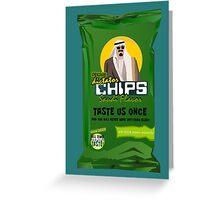 Dictator Chips Saudi Flavor Greeting Card