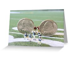 I know the coach said, 'nickel defense' but I'm pretty sure this isn't what he meant!! Greeting Card