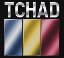 Tchad - Chadian Flag & Text - Metallic by graphix