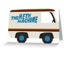 Meth Machine Greeting Card