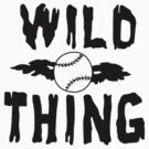 Wild Thing by ironsightdesign