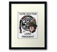 Vote Doctor ! Framed Print