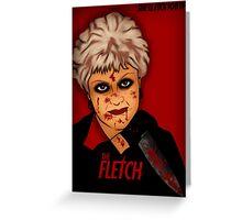 The Fletch Greeting Card