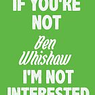 If you're not Ben Wishaw by nimbusnought