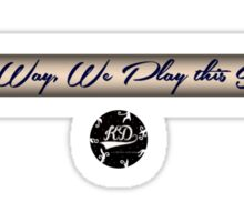 Its the Way, We play this Sound - Dj Marky Sticker