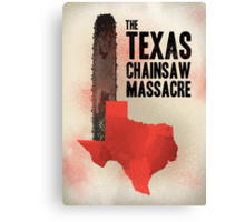 The Texas chainsaw massacre Canvas Print