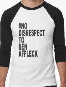 No Disrespect Men's Baseball ¾ T-Shirt