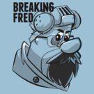 BREAKING FRED by popephoenix